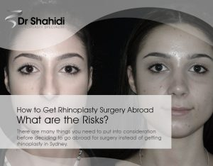 How to Get Rhinoplasty Surgery Abroad - What are the Risks